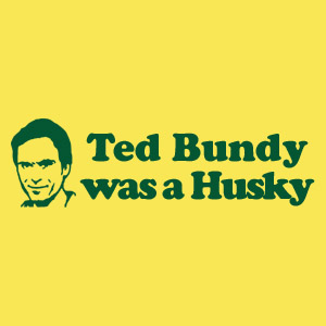 Ted Bundy was a Husky height=