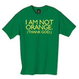 I am not Orange. shirt
