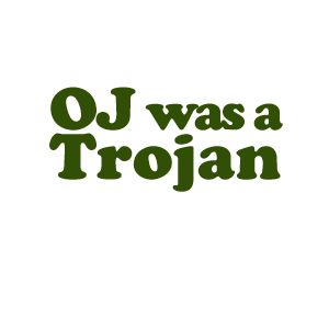O.J. was a Trojan height=