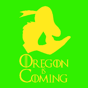 Oregon Is Coming